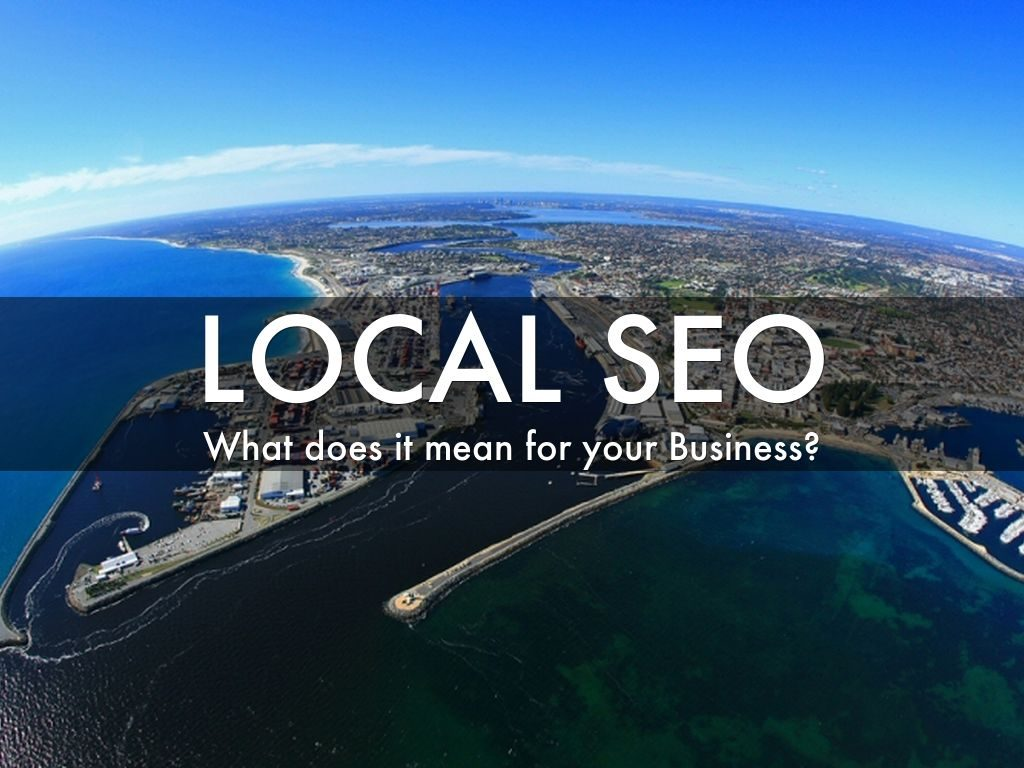 What does local SEO mean for your business